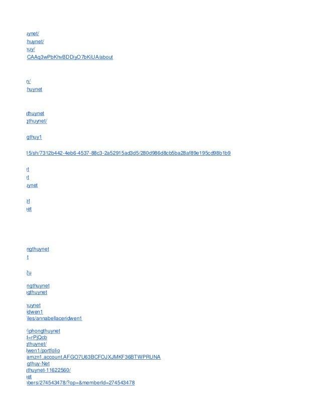m/iphongthuynet/ /site/iphongthuynet/ om/iphongthuy/ m/channel/UCAAq3wPbKhvBDDiyO7bKiUA/about ordpress.com/ user/iphongthu...