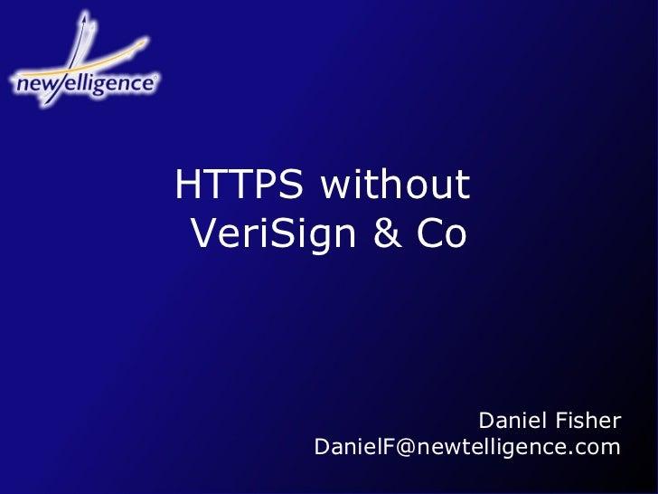 2004 - Basta!: HTTPS without VeriSign & Co