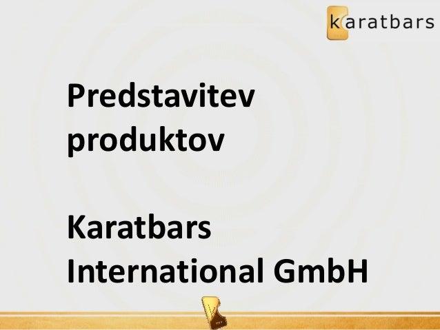 Predstavitev produktov Karatbars International GmbH