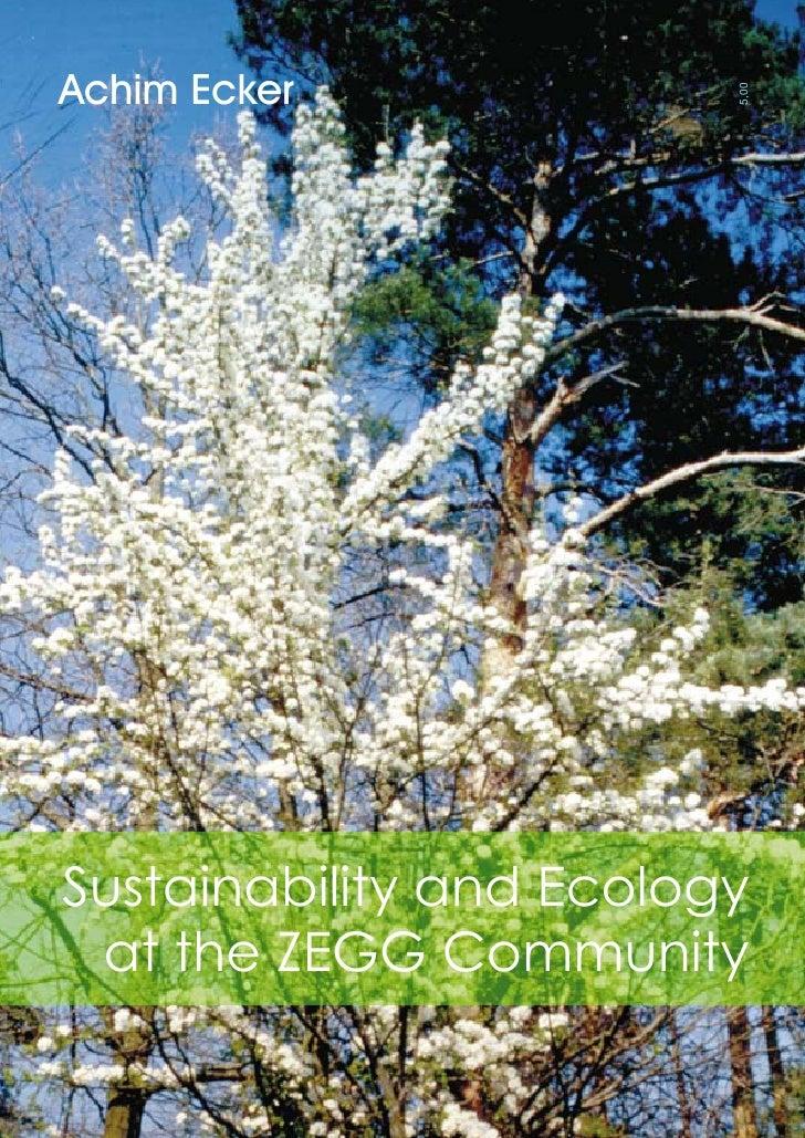 Achim Ecker                         5,00Sustainability and Ecology at the ZEGG Community