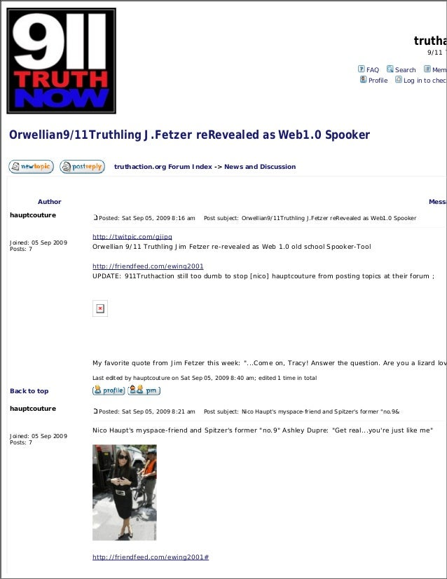 trutha 9/11 T FAQ Search Memb Profile Log in to check Orwellian9/11Truthling J.Fetzer reRevealed as Web1.0 Spooker truthac...