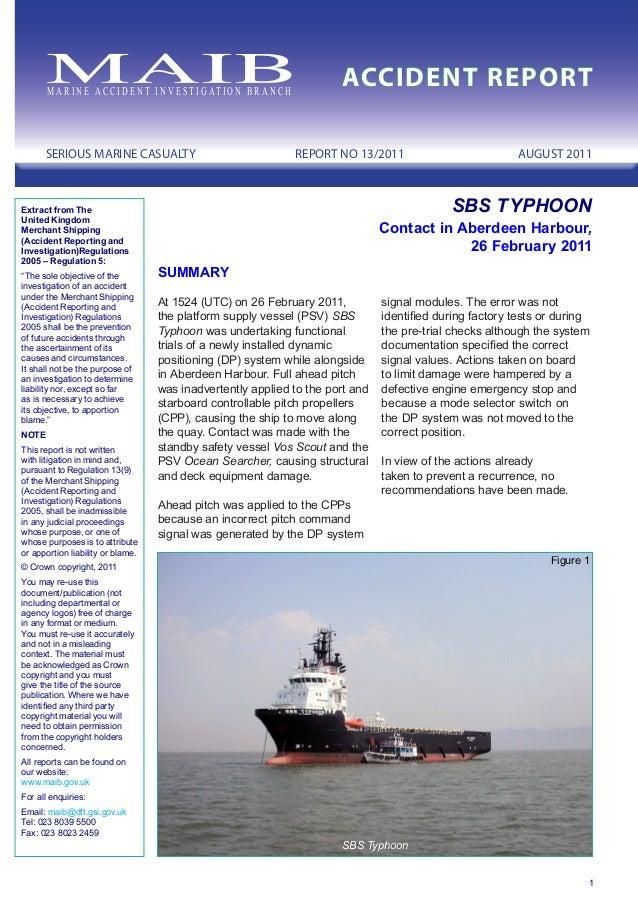 SBS Typhoon Figure 1 M A R I N E ACC I D E N T I N V E S T I G AT I O N B R A N C H ACCIDENT REPORT SERIOUS MARINE CASUALT...