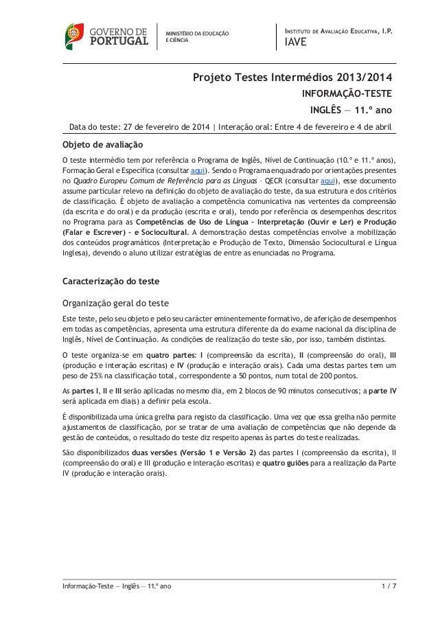 Informação-Teste — Inglês — 11.º ano 1 / 7 Objeto de avaliação O teste intermédio tem por referência o Programa de Inglês...