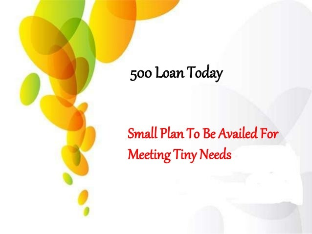 500 loan today arranges small cash to clear short term worries 1 638