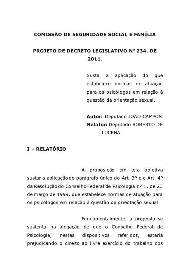 COMISSÃO DE SEGURIDADE SOCIAL E FAMÍLIA  PROJETO DE DECRETO LEGISLATIVO No 234, DE                            2011.       ...