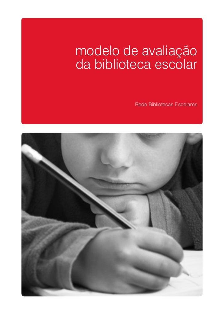 modelo de avaliaçãoda biblioteca escolar          Rede Bibliotecas Escolares