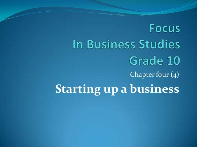 Chapter four (4)Starting up a business