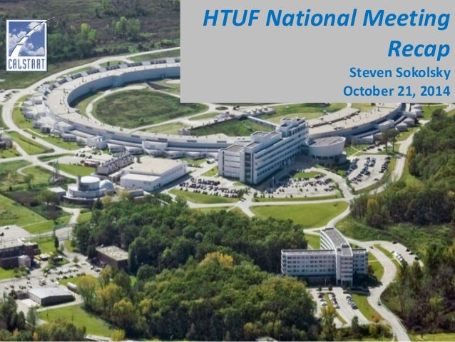HTUF National Meeting  Recap  Steven Sokolsky  October 21, 2014