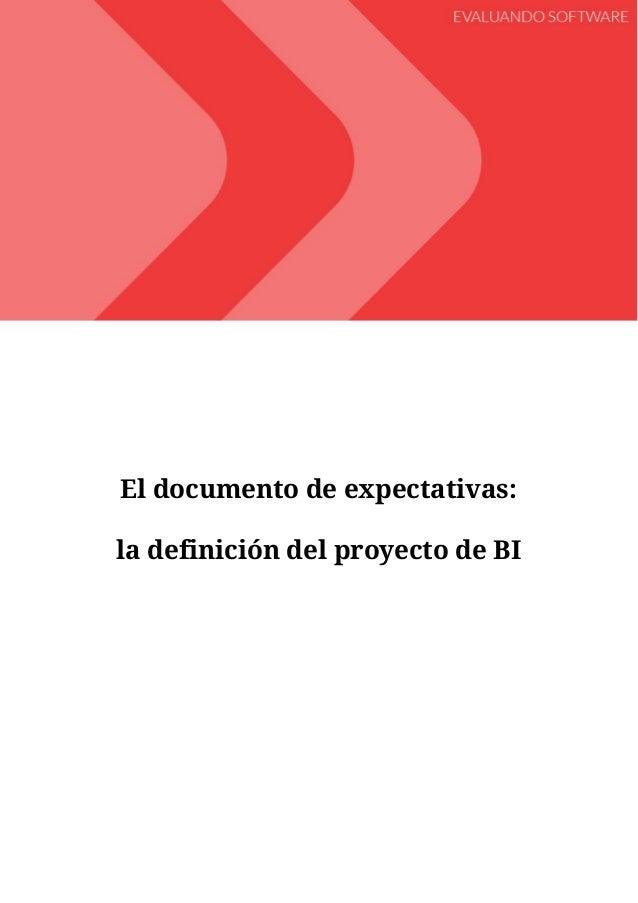 El documento de expectativas: la definición del proyecto de BI