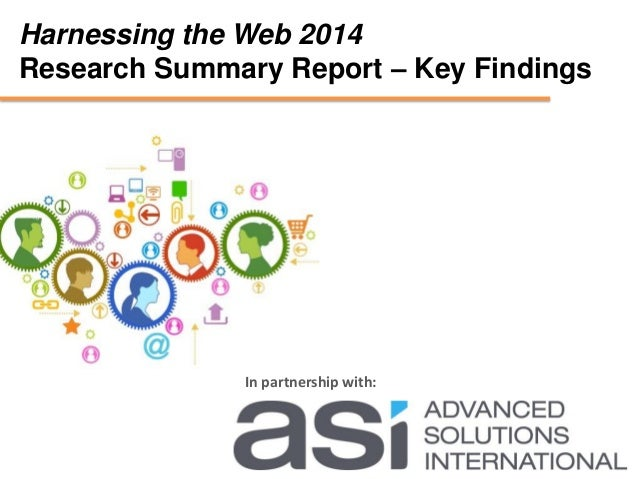 Harnessing the Web 2014 Research Summary Report – Key Findings In partnership with: