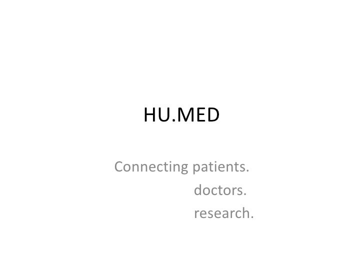 HU.MEDConnecting patients.           doctors.           research.