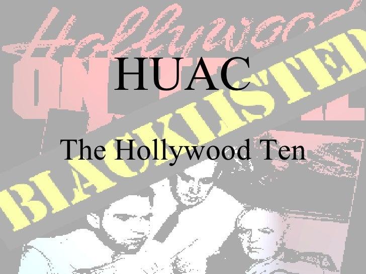 HUAC The Hollywood Ten