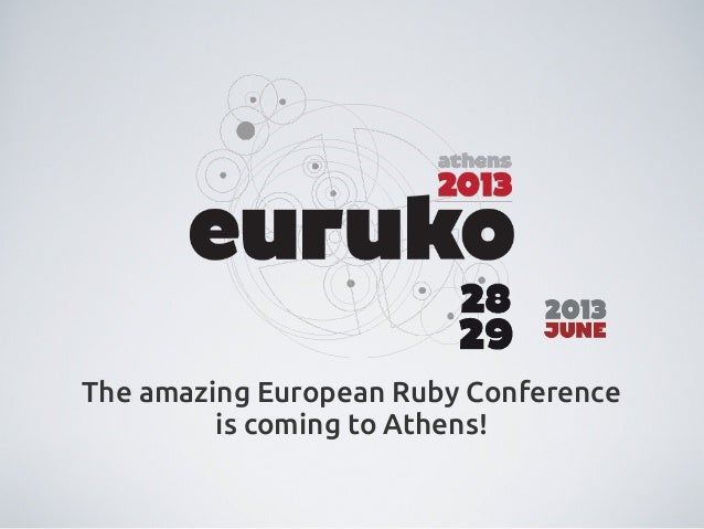The amazing European Ruby Conferenceis coming to Athens!
