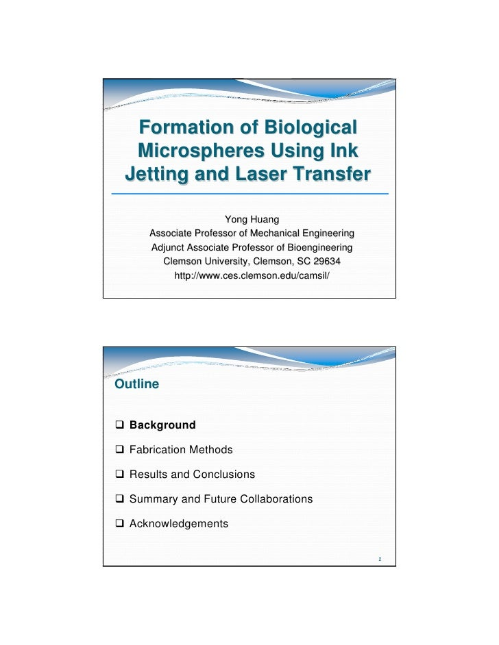 Formation of Biological   Microspheres Using Ink  Jetting and Laser Transfer                        Yong Huang       Assoc...
