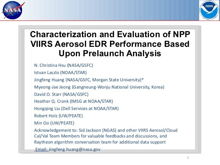 Characterization and Evaluation of NPP VIIRS Aerosol EDR Performance Based Upon Prelaunch Analysis N. Christina Hsu (NASA/...