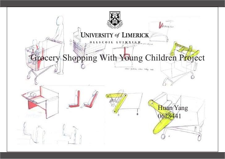 Grocery Shopping With Young Children Project                                     Huan Yang                                ...