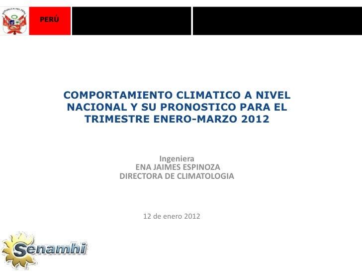Ministerio                Servicio Nacional de MeteorologíaPERÚ         del Ambiente                    e Hidrología - SEN...