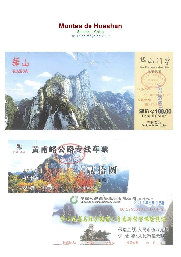 Montes de Huashan              Shaanxi – China           15-16 de mayo de 2010                           ...