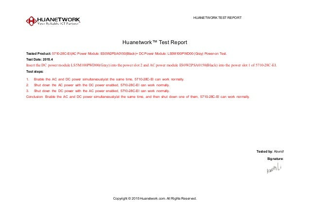 HUANETWORK TEST REPORT Copyright © 2015 Huanetwork.com. All Rights Reserved. Huanetwork™ Test Report Tested Product: 5710-...