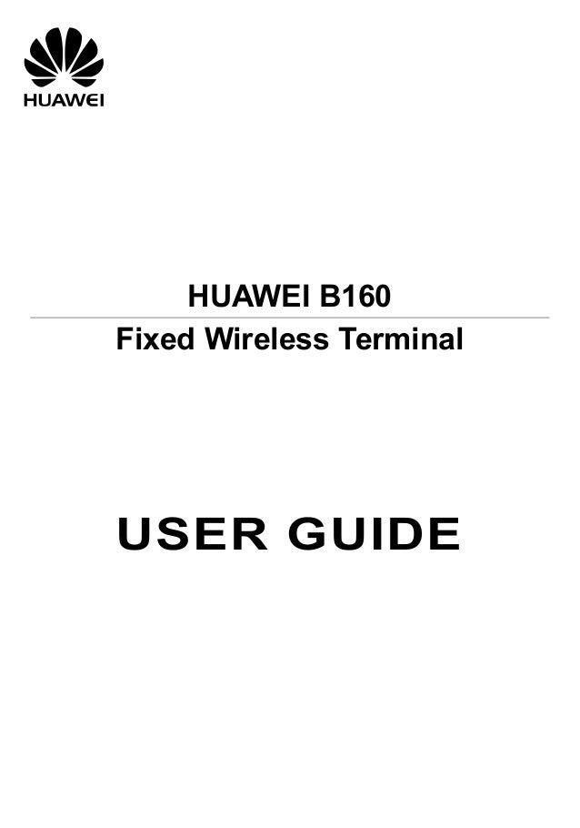 Huawei b160 user_manual(v100_r001_01,en,general_version)