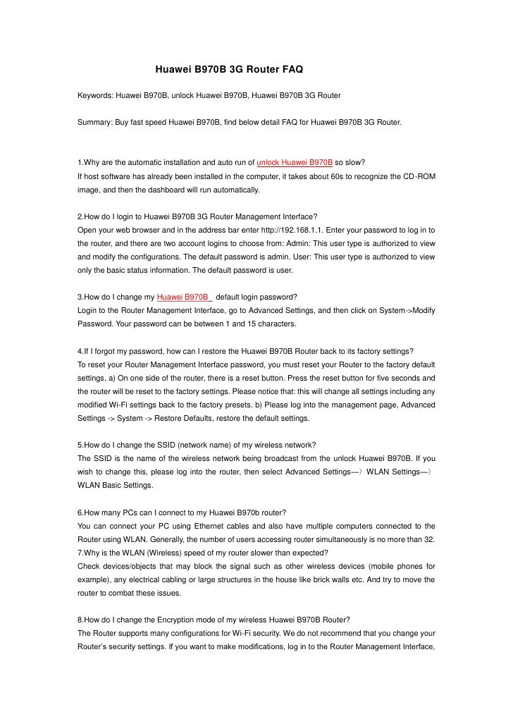 Huawei B970B 3G Router FAQKeywords: Huawei B970B, unlock Huawei B970B, Huawei B970B 3G RouterSummary: Buy fast speed Huawe...