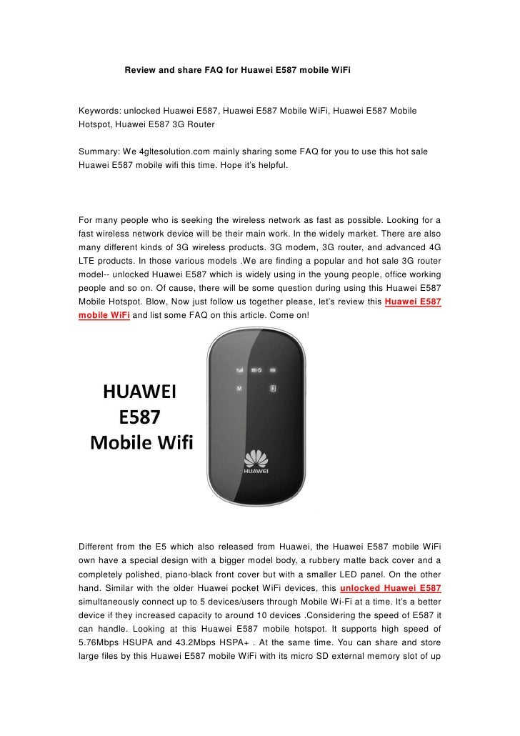 Review and share FAQ for Huawei E587 mobile WiFiKeywords: unlocked Huawei E587, Huawei E587 Mobile WiFi, Huawei E587 Mobil...