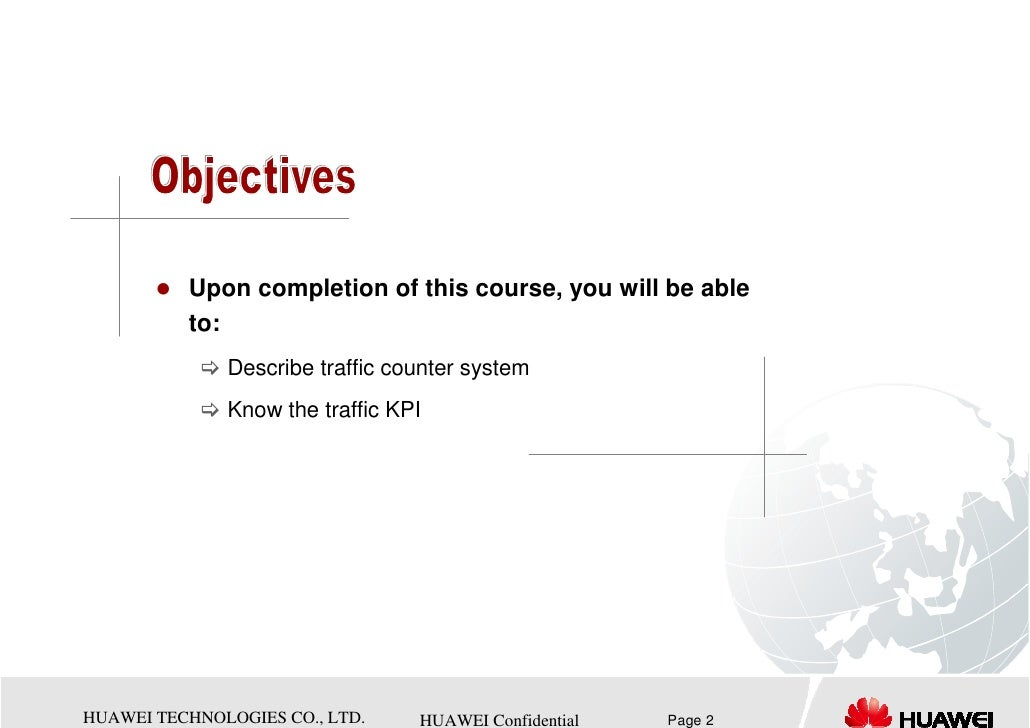 Upon completion of this course, you will be able          to:              Describe traffic counter system              Kn...