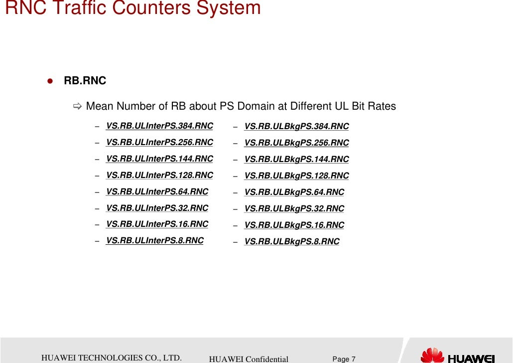 RNC Traffic Counters System       RB.RNC            Mean Number of RB about PS Domain at Different UL Bit Rates           ...