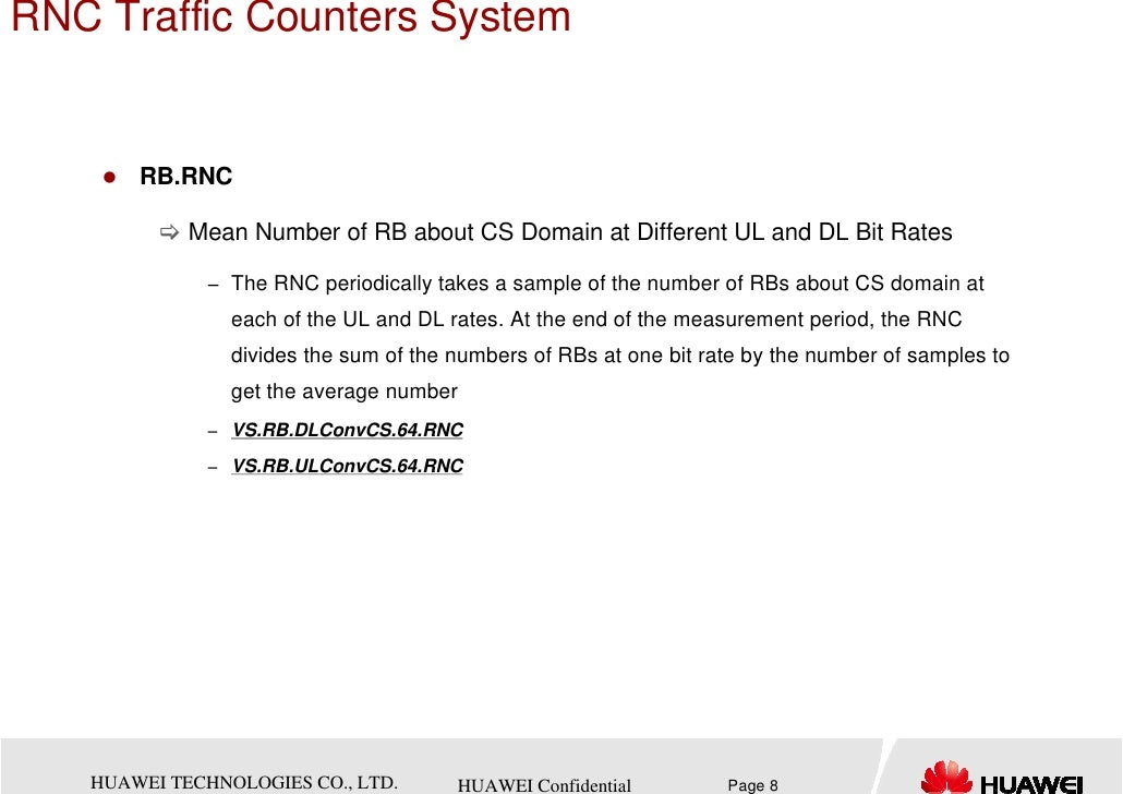 RNC Traffic Counters System       RB.RNC            Mean Number of RB about CS Domain at Different UL and DL Bit Rates    ...