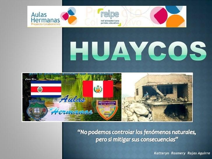Huaycos