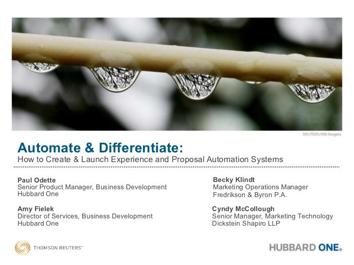 Automate & Differentiate: How to Create & Launch Experience and Proposal Automation Systems Paul Odette Senior Product Man...