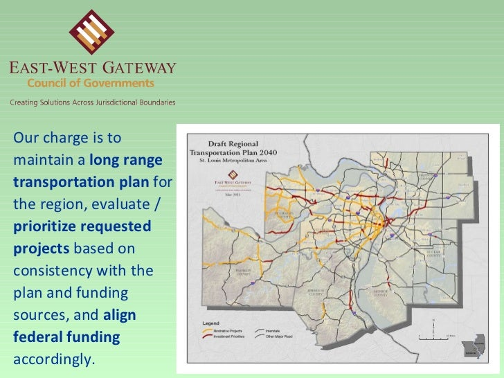 Our charge is to maintain a  long range transportation plan  for the region, evaluate /  prioritize requested projects  ba...