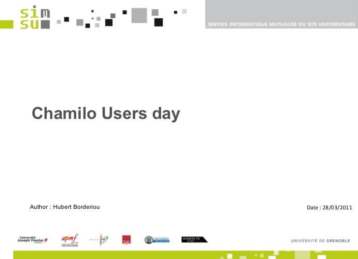 Chamilo Users day Author : Hubert Borderiou  Date : 28/03/2011
