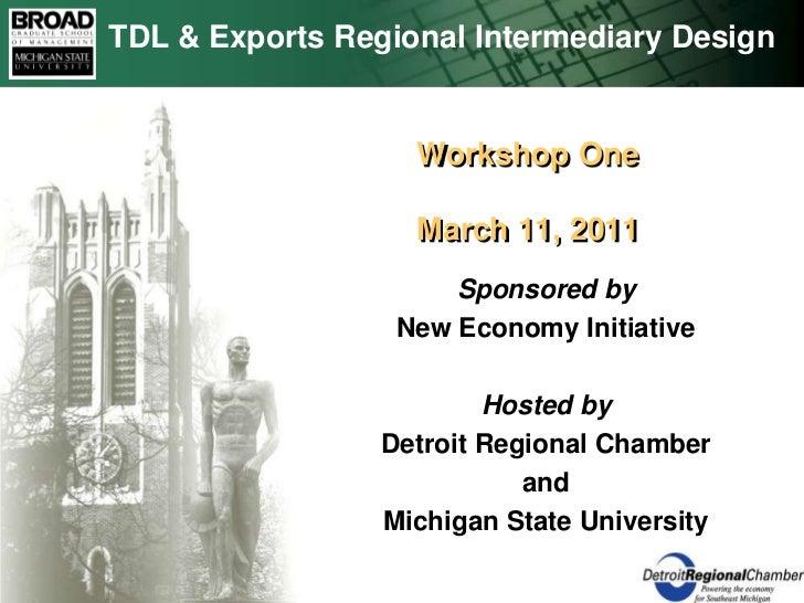 TDL & Exports Regional Intermediary Design