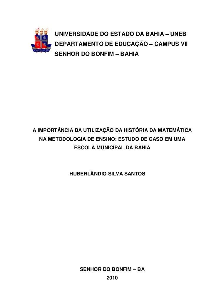 UNIVERSIDADE DO ESTADO DA BAHIA – UNEB       DEPARTAMENTO DE EDUCAÇÃO – CAMPUS VII       SENHOR DO BONFIM – BAHIAA IMPORTÂ...