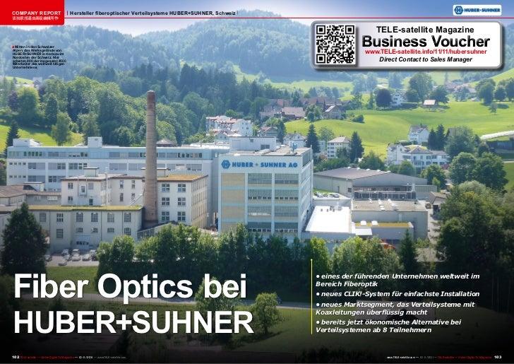 COMPANY REPORT                            Hersteller fiberoptischer Verteilsysteme HUBER+SUHNER, Schweiz该独家报道由高级编辑所作      ...