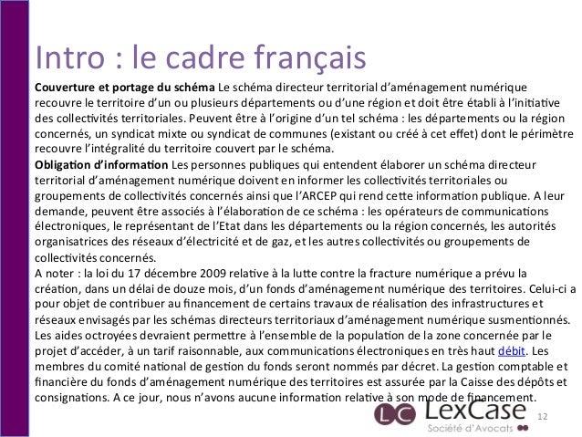 Intro  :  le  cadre  français   12   Couverture  et  portage  du  schéma  Le  schéma  directeur...