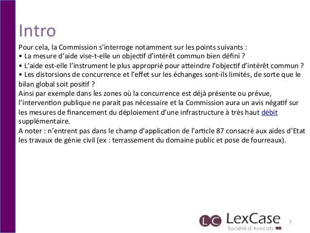 Intro   7   Pour  cela,  la  Commission  s'interroge  notamment  sur  les  points  suivants  :  ...