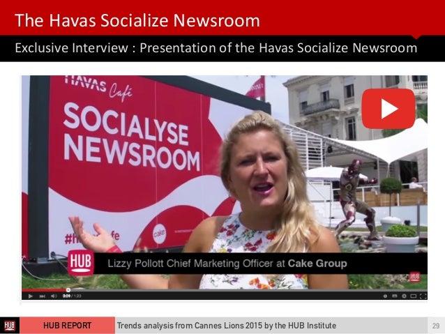 Exclusive  Interview  :  Presentation  of  the  Havas  Socialize  Newsroom The  Havas  Socialize  Ne...