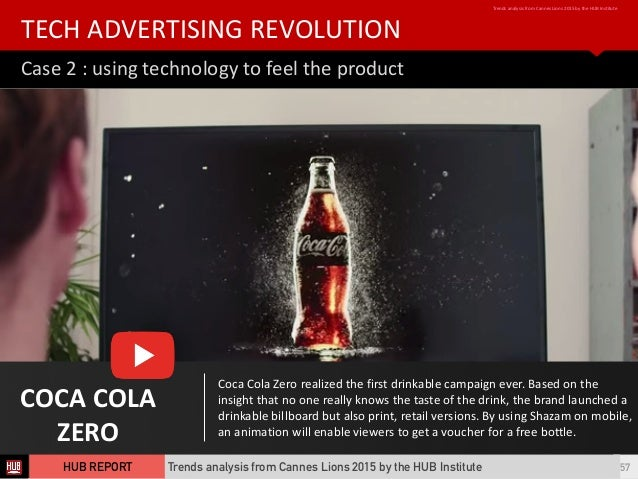 Case  2  :  using  technology  to  feel  the  product TECH  ADVERTISING  REVOLUTION Trends  analysis...