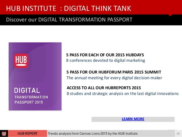 HUB  INSTITUTE    :  DIGITAL  THINK  TANK Discover  our  DIGITAL  TRANSFORMATION  PASSPORT LEARN  MO...