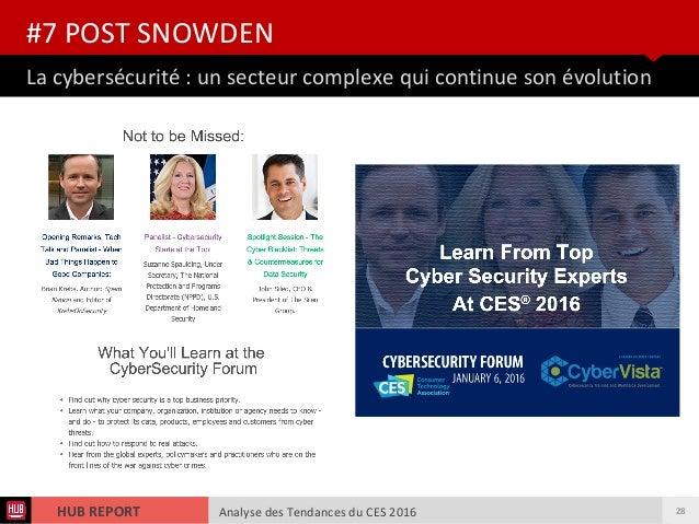 Analyse des Tendances du CES 2016HUB REPORT Analyse des Tendances du CES 2016HUB REPORT La cybersécurité : un secteur comp...