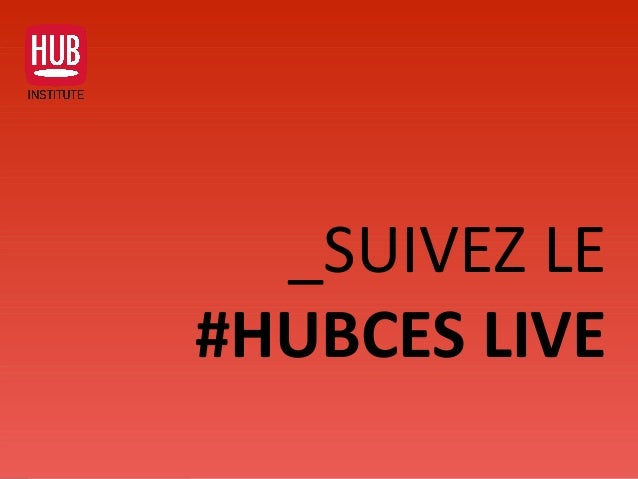Analyse des Tendances du CES 2016HUB REPORT _SUIVEZ LE #HUBCES LIVE