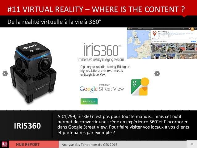 Analyse des Tendances du CES 2016HUB REPORT De la réalité virtuelle à la vie à 360° #11 VIRTUAL REALITY – WHERE IS THE CON...