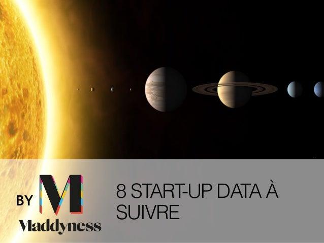 8 START-UP DATA À SUIVRE BY