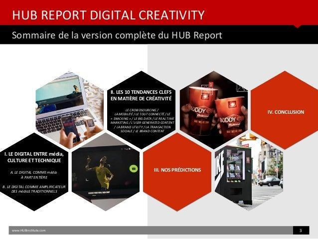 HUB REPORT Digital Creativity - 10 Tendances pour 2015 Slide 3