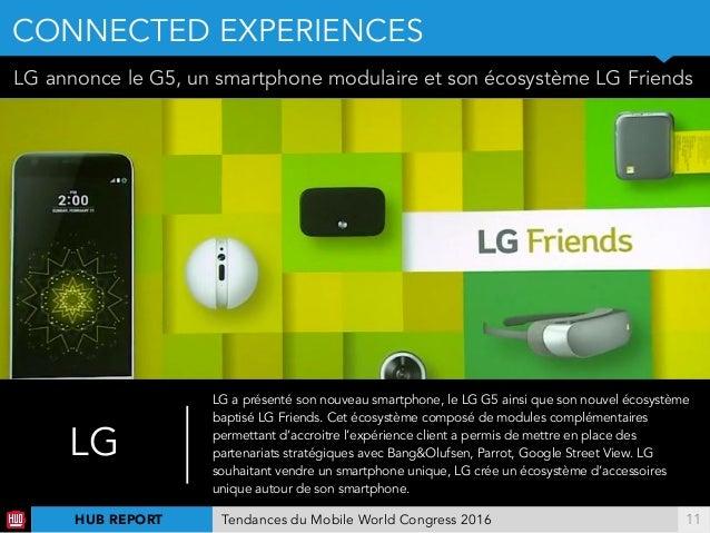 !11 LG annonce le G5, un smartphone modulaire et son écosystème LG Friends LG LG a présenté son nouveau smartphone, le LG ...