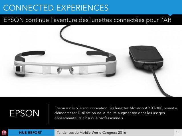!14 EPSON continue l'aventure des lunettes connectées pour l'AR EPSON Epson a dévoilé son innovation, les lunettes Moverio...