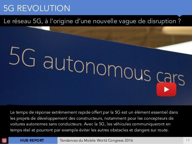 !19 Le temps de réponse extrêmement rapide offert par la 5G est un élément essentiel dans les projets de développement des...