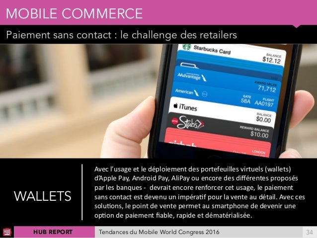 01 Paiement sans contact : le challenge des retailers MOBILE COMMERCE !34 Ellereprésenteégalementunenjeupourlesopér...